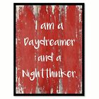 I Am A Daydreamer And A Nightthinker Quote Saying Canvas Print Picture Frame