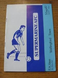 05-09-1987-Supermaine-v-Wallingford-Town-FA-Vase-Item-In-very-good-condition