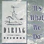 1-CENT-CD-Daring-Records-Its-What-We-Do-1-Mason-Daring-artists