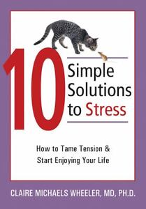 10 Simple Solutions to Stress : How to T...