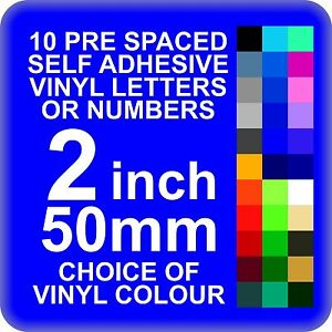 10 x 2 inch or 50mm self adhesive vinyl letters or numbers With 10 inch vinyl letters