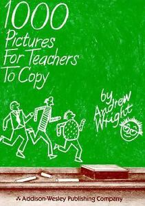 1000 Pictures for Teachers to Copy by An...