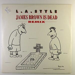 12-Maxi-L-A-Style-James-Brown-Is-Dead-Remix-C932-washed-cleaned