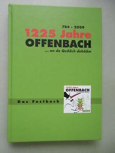 1225-Jahre-Offenbach-an-de-Quaeaech-dehaeaem-Das-Festbuch-2009-Pfalz