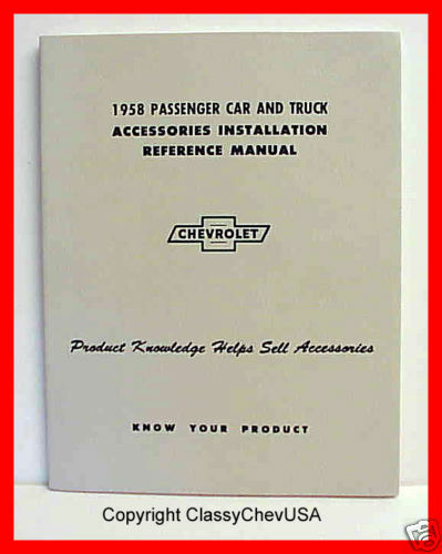1958 Chevy Car & Truck Accessory Installation Manual