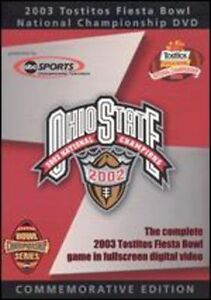 2003 Fiesta Bowl - OSU Vs. Miami, Florid...