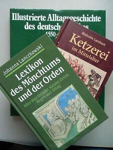 3-Buecher-Alltagsgeschichte-deutschen-Volkes-1550-1810-Ketzerei-Mittelalter-Moench