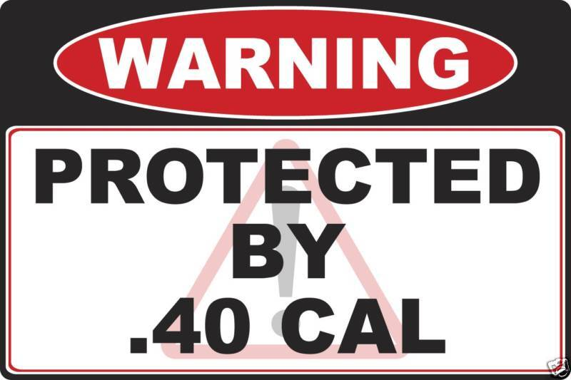 40 cal Gun warning decal sticker Caliber