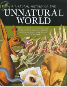A-Natural-History-of-the-Unnatural-World-Discover-What-Crytozoology-Can-Teach-U