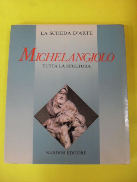MICHELANGIOLO-TUTTA LA SCULTURA