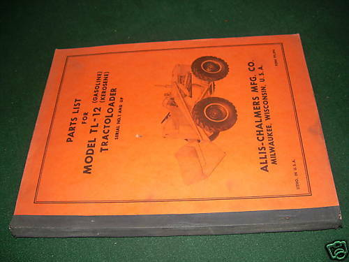 Allis Chalmers 12 Wheel Loader Parts Tractor Manual