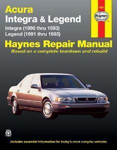 1990 Acura Legend on Acura Integra 1990 Thru 1993 And Legend 1991 Thru 1995 By John Haynes