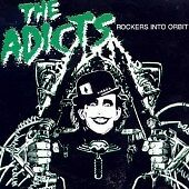 The Adicts - Rockers into Orbit (Live Re...