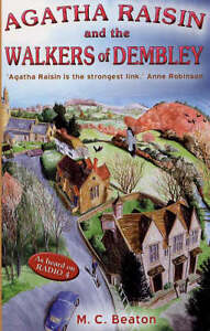 Agatha Raisin and the Walkers of Dembley...