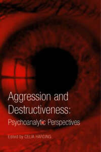Aggression-and-Destructiveness-Psychoanalytic-Perspectives-Paperback-Book
