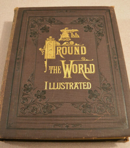 All Around the World-Illustrated Travel Book-Engraving-Rare-Gustave Dore-1870's? in Antiques, Books & Manuscripts, American | eBay