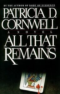 All That Remains by Patricia Cornwell (1...