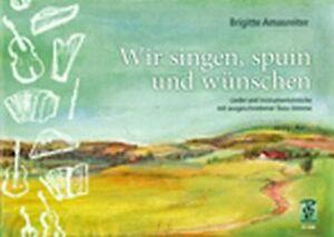 Amasreiter-Wir-singen-spuin-und-wuenschen-STUBNMUSI-Lieder-Instrumentalstuecke
