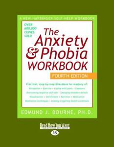 Anxiety and Phobia Workbook by Edmund J....