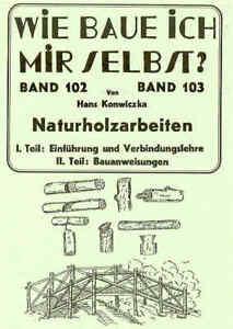 Arbeiten-mit-Naturholz-Gartenmoebel-Gruenholz-Anleitung