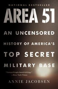 Area 51 : An Uncensored History of Ameri...