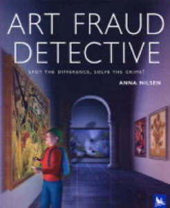 Art Fraud Detective by Anna Nilsen (Pape...