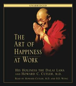 The Art of Happiness at Work by Howard C...