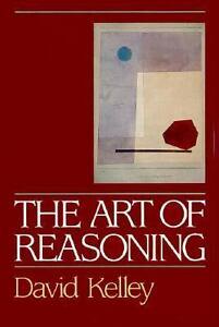 The Art of Reasoning - David Kelley