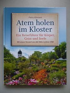 Atem-holen-im-Kloster-Reisefuehrer-fuer-Koerper-Geist-Seele-2006