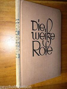 B-Traven-Die-Weisse-Rose-Erstausgabe-Buechergilde-Gutenberg-1929