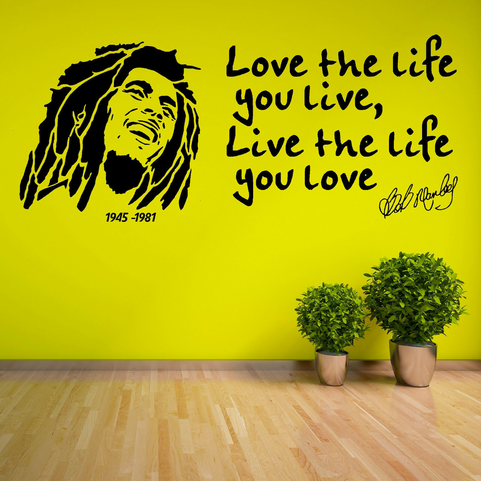 BOB MARLEY Love The Life You Live 1945 1981 VINYL WALL ART STICKER ...