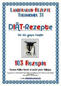 BUCH-NEUE-DIAT-REZEPTE-ABNEHMEN-m-GENUSS-THERMOMIX-TM31-LANDFRAUEN-NEU