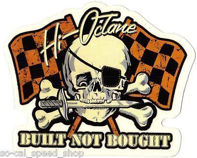Built not BOUGHT Rat Hot Rod Custom Decal Car Auto Gasser Skull Tattoo Prirate