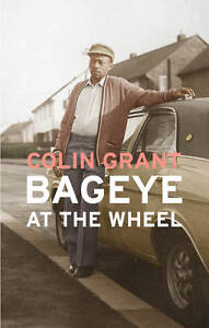 Bageye at the Wheel by Colin Grant (Hard...
