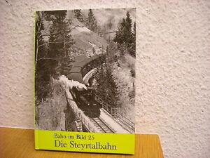 Bahn-im-Bild-25-Die-Steyrtalbahn-Schmalspurbahn