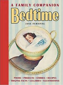 Bedtime: A Family Companion Jane Furnival