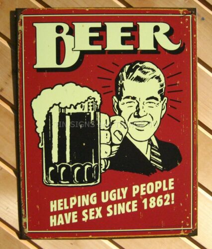 Beer Helping Ugly People FUNNY TIN SIGN garage bar vtg wall decor alcohol 1328 in Collectibles, Breweriana, Beer, Signs, Tins | eBay