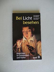 Bei-Licht-besehen-Einsichten-Christentum-Kultur-von-Gerl-Falkowitz-Wuermeling