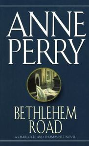 Bethlehem Road by Anne Perry (1991, Pape...