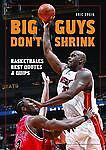 Big Guys Don't Shrink : Basketball's Bes...