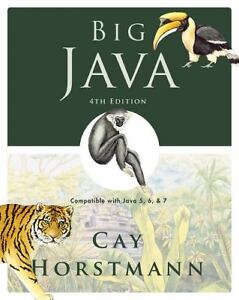 Big Java : Compatible with Java 5, 6 and...
