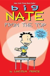 Big Nate : From the Top by Lincoln Peirc...
