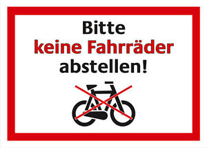 Bitte-keine-Fahrraeder-abstellen-Schild-Kunststoffschild-Warnschild-Verbotsschild