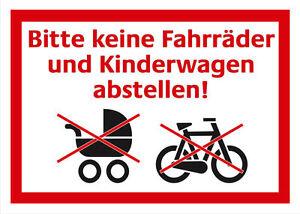 Bitte-keine-Kinderwagen-und-Fahrraeder-abstellen-Schild-Verbotsschild-Kunststoff