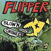 Blow'n Chunks [Remaster] by Flipper (CD,...