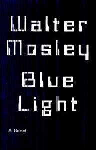 Blue Light by Walter Mosley (1998, Hardc...