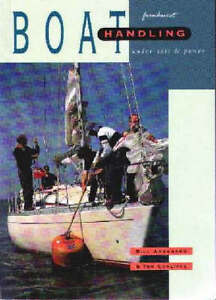 Boat Handling Under Sail and Power by To...