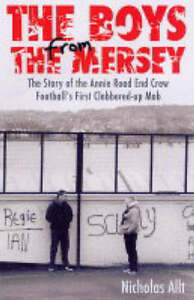 The Boys from the Mersey: The Story of L...
