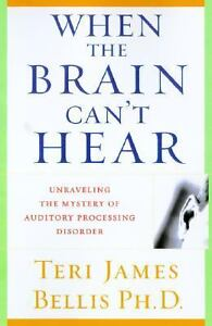 When the Brain Can't Hear : Unraveling t...