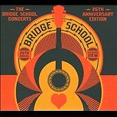 The Bridge School Concerts: 25th Anniver...